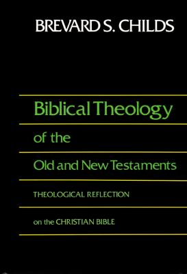 Biblical Theology of the Old & New Testaments