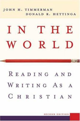 In The World-9780801027536-2-Timmerman, John H. & Hettinga, Donald R.-Baker Publishing Group