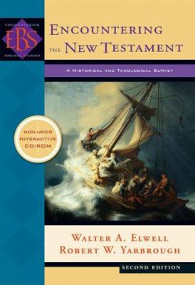 Encountering the New Testament-9780801028069-2-Elwell, Walter A. & Yarbrough, Robert M.-Baker Publishing Group