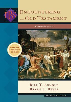 Encountering the Old Testament,: A Christian Survey-9780801031700-2-Arnold, Bill T. & Beyer, Bryan E.-Baker Publishing Group