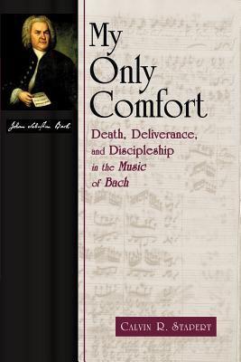 My Only Comfort: ETC.-9780802844729--Stapert-William B. Eerdmans Publishing Company