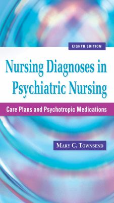 Nursing Diagnoses in Psychiatric Nursing: Care Plans and Psychotropic Medications 8th-9780803625068-8-Townsend, Mary C.-F. A. Davis Company